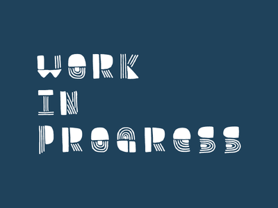 Work in Progress hand-drawn typography font wip