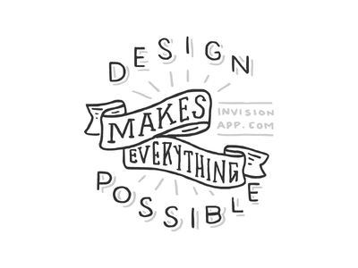 Design Makes Everything Possible hand-drawn invision coaster wip black white