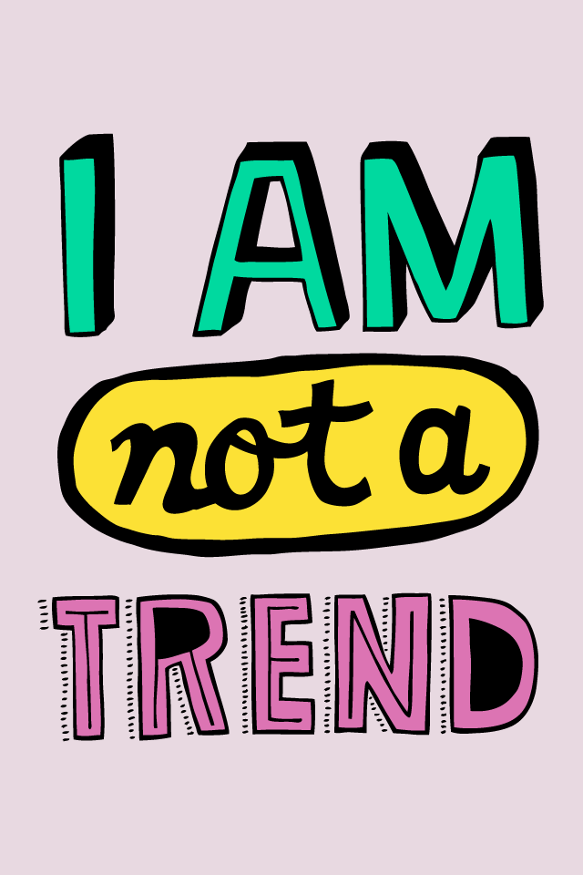 Not a trend iphone