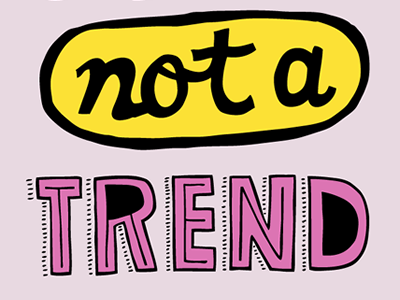 Not A Trend lettering steed title hand-drawn identity iphone wallpaper yellow purple pink typography echo