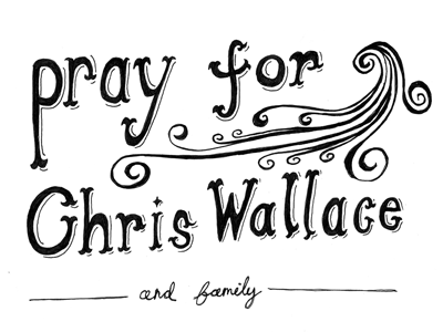 Pray For Chris Wallace prayer @chriswallace