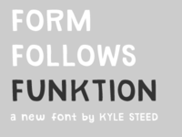 Form Follows Funktion