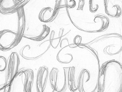 I Am the Church lettering script pencil sketch wip