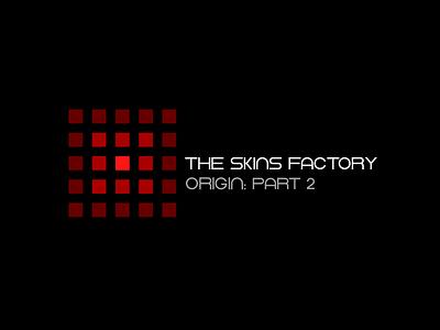 The Skins Factory: Origin: Part 2 icon design ux design user interface ux gui ui design user interface design the skins factory ui