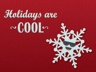 Holidays Are Cool snowflake holiday rebound