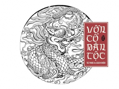 Hoa văn Vốn cổ dân tộc – Vẽ tả thực & cách điệu dragon typogaphy cultural pattern traditional illustration vietnamese traditional art drawing ink illutration