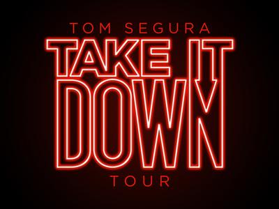 Take It Down Tour Logo - Tom Segura