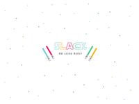 Slack reimagined :)