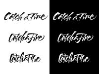 Catch a Fire - Logo proposals