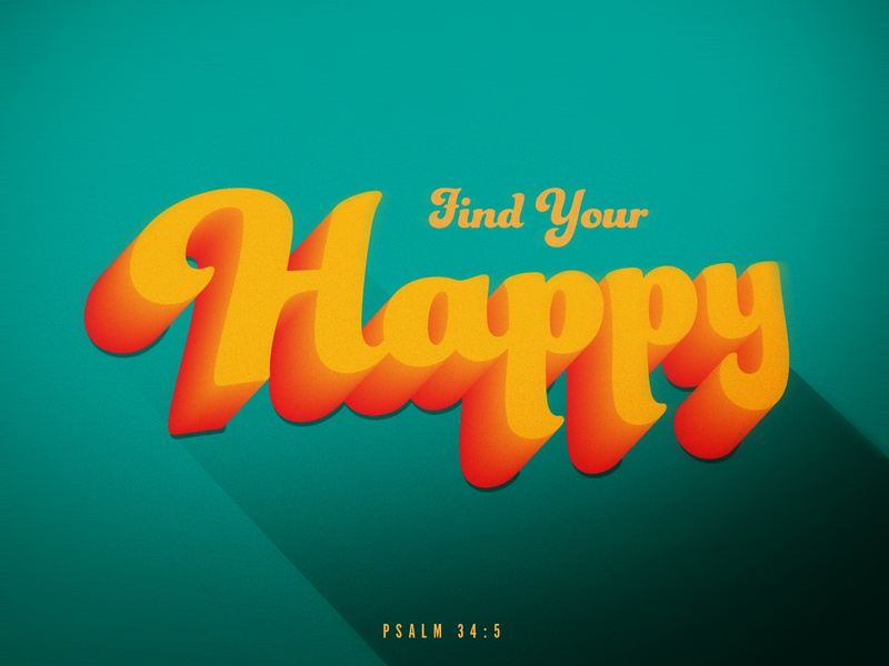 Find Your Happy faith happy daily verse light typography