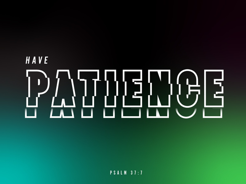 Patience verse hope daily typography