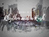 Rhythm and a Rush