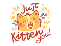 Just kitten you!