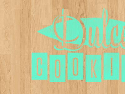 Dulce Cookies branding logo woodgrain retro texture cookies bakery