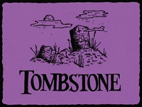 T is for Tombstone