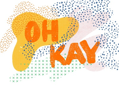 Oh Kay! true grit true procreate pattern texture handletter color illustrator typography handlettering lettering illustration kay oh okay
