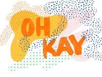 Oh Kay!