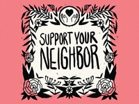 Support your neighbor