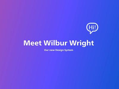 Wilbur design systems design system branding design ui interface