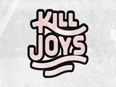 Kill Joys pt. I series church jesus sin teaching sermon design typography tn illustration