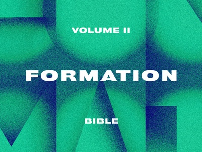 Formation Vol II: Bible bible jesus church lettering tn illustration typography type knoxville tennessee