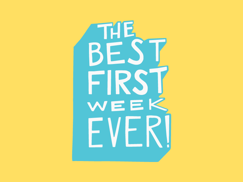 The Best First Week Ever funky hand drawn type ever week first best