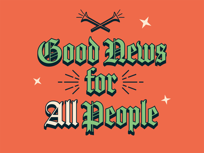 Good New For All People lettering tennessee knoxville jesus star horn typography type good news christmas