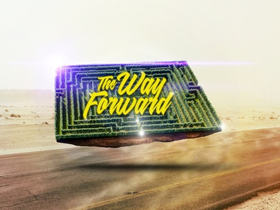 The Way Forward Series forward sermon art sermon series sermon