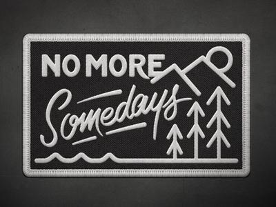 No More Somedays Mock