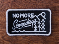 No More Somedays Patch