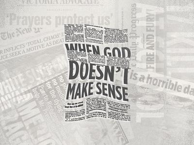 When God Doesn't Make Sense Series