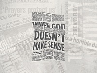 When God Doesn't Make Sense Series