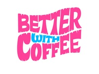 Better with Coffee