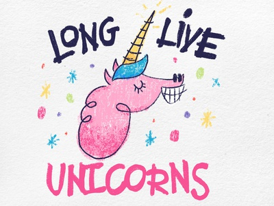 Long Live Unicorns