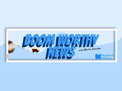 Boom Worthy News