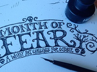Month of Fear inking