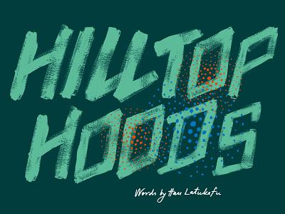 triple j Annual — Hilltop Hoods paint typography type music magazine lettering hand lettering graphic design expressive design australia hilltop hoods