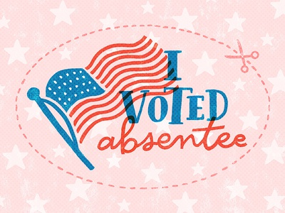 I Voted Absentee illustration lettering sticker flag usa election absentee vote