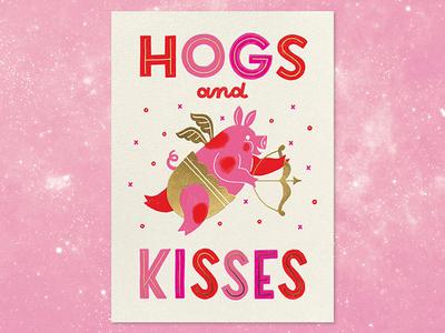 Hogs and Kisses lettering illustration greeting card cupid pig valentine