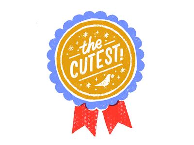The Cutest! award ribbon lettering illustration