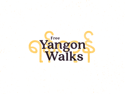 Yangon Walks