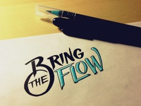 Bring the Flow