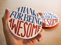 Thanks For Being Awesome [Letterpress Coaster]