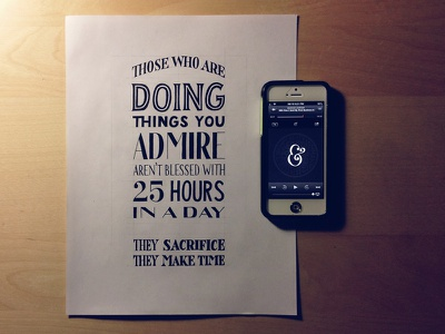 Those Who Are Doing Things You Admire lettering hand lettering typography