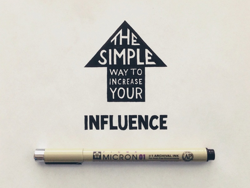 The Simple Way to Increase Your Influence