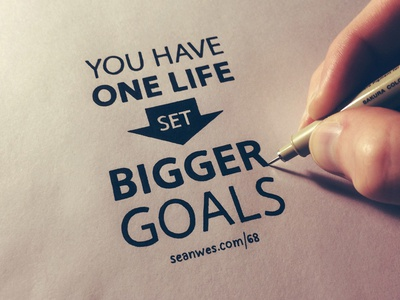 You Have One Life – Set Bigger Goals lettering hand lettering typography goals