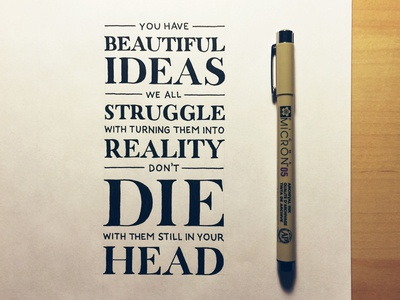 You Have Beautiful Ideas lettering hand lettering typography