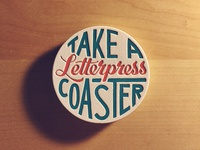 Take A Letterpress Coaster