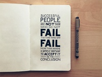 Successful People Are Not Those Who Do Not Fail