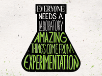 Everyone Needs a Laboratory